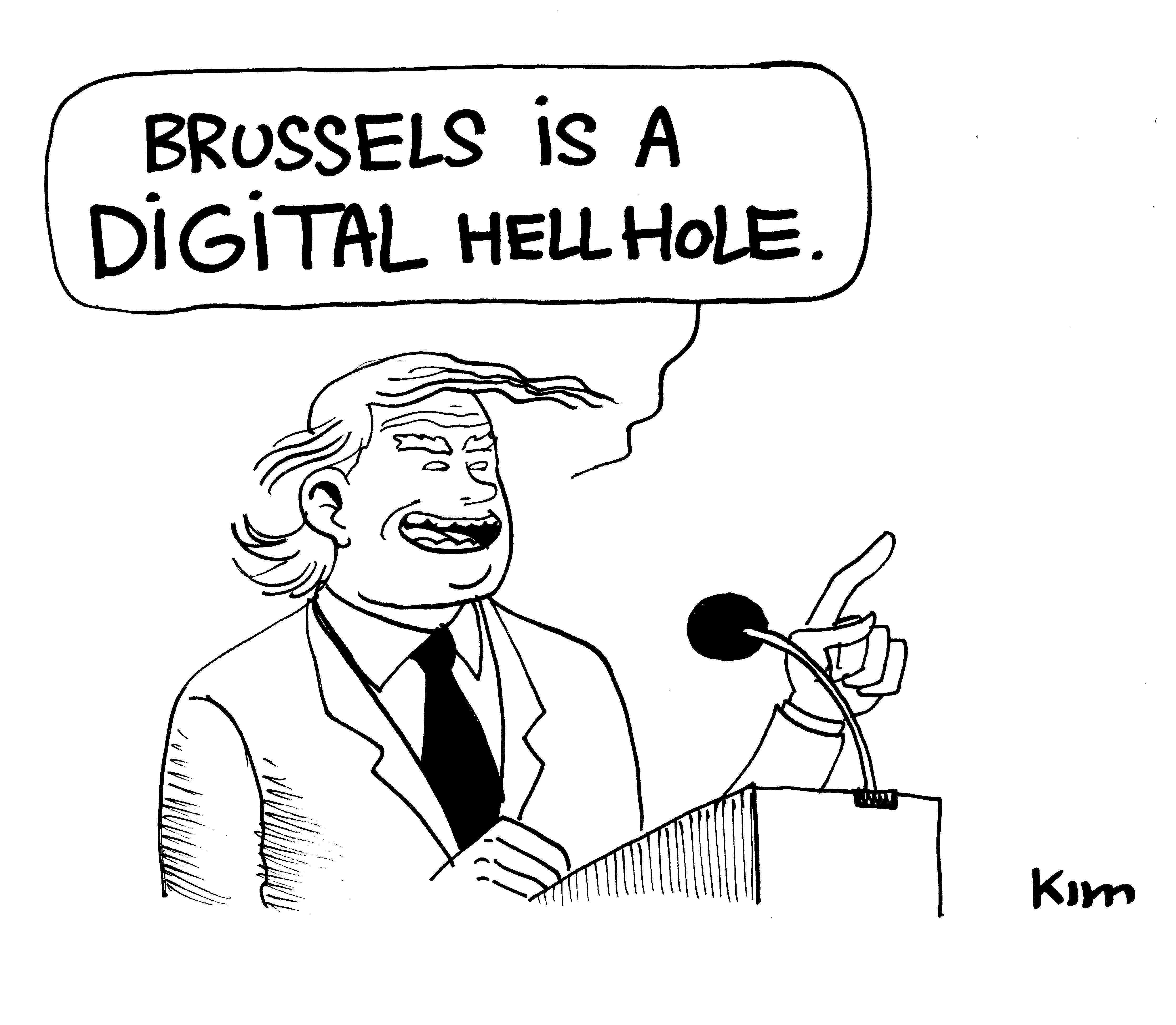 Brussels is a digital hell hole